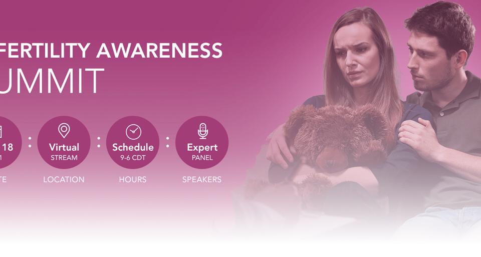 Infertility Awareness Virtual Summit